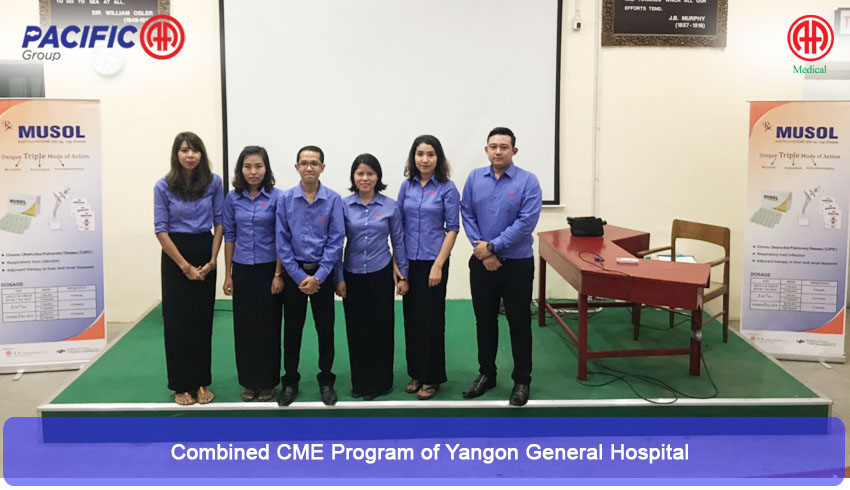 AA Medical Products Ltd, Pacific-AA Group supported and participated the Continuous Medical Education - CME program of Yangon General Hospital